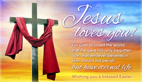 jesus-loves-you-happy-easter-2-550x320